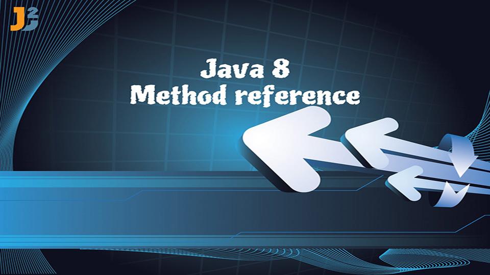 Java 8 Method reference