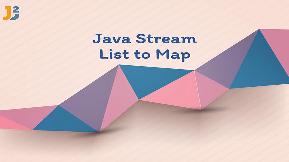 Java Stream List to Map