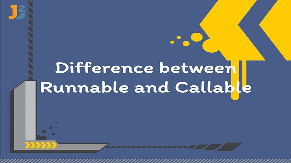 Difference between Runnable and Callable in java