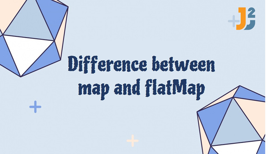 Difference between map and flatmap in java