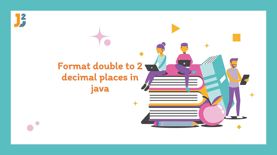 Format double to 2 decimal places in java