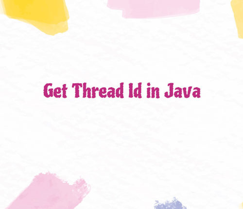 Get Thread Id in Java