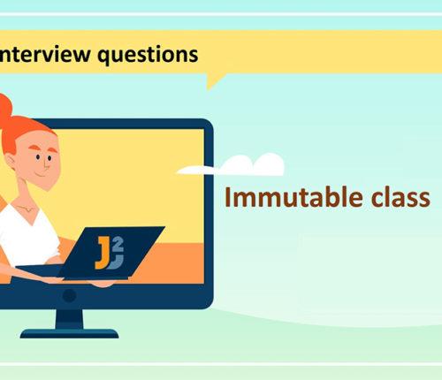 Immutable class interview questions