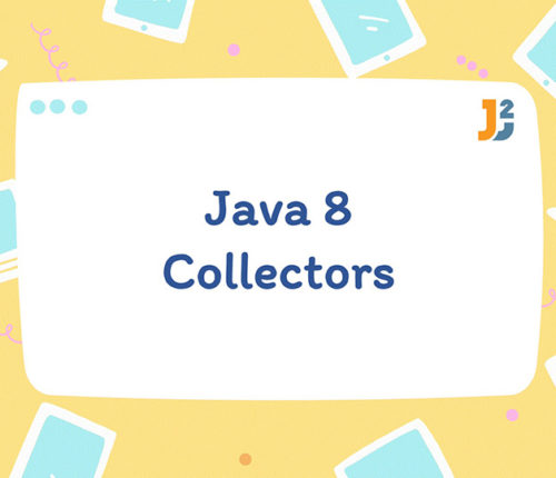 Java 8 Collectors