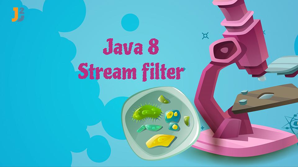 Java 8 Stream filter