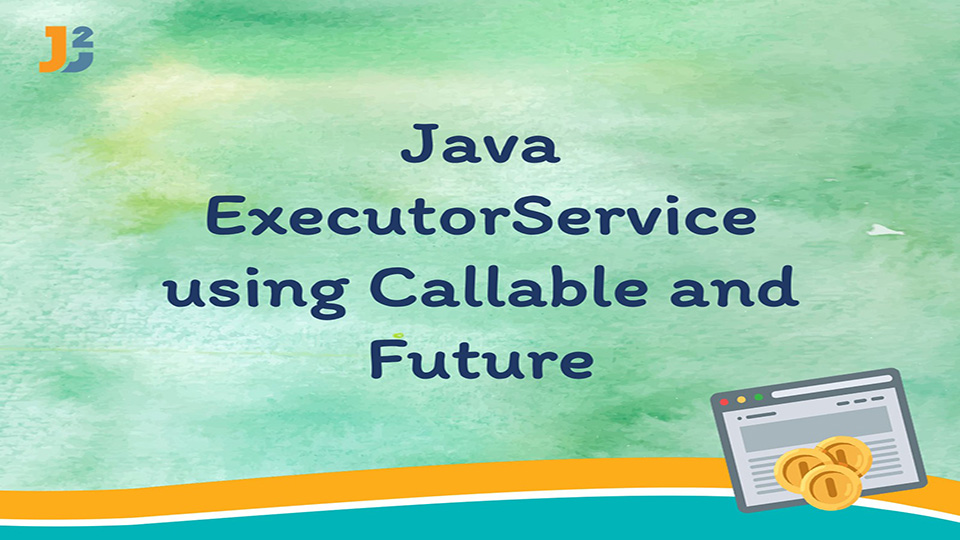 Java ExecutorService example using Callable and Future