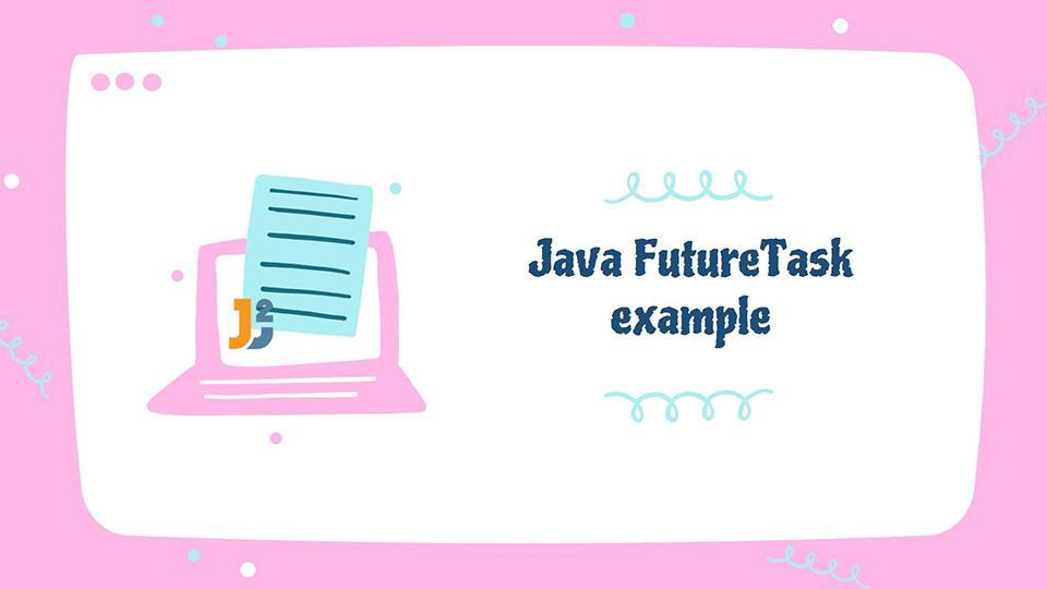Java FutureTask example