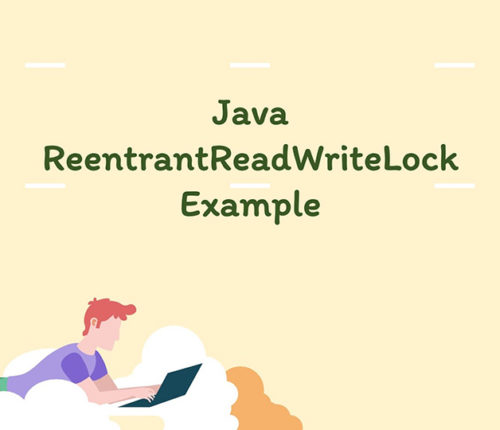 Java ReentrantReadWriteLock Example