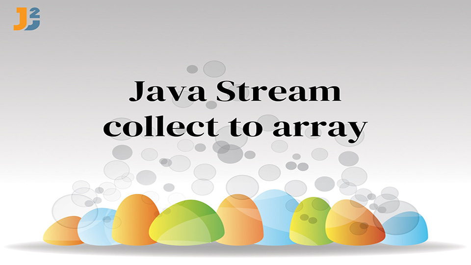 Java Stream collect to array