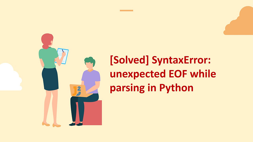 SyntaxError: unexpected EOF while parsing