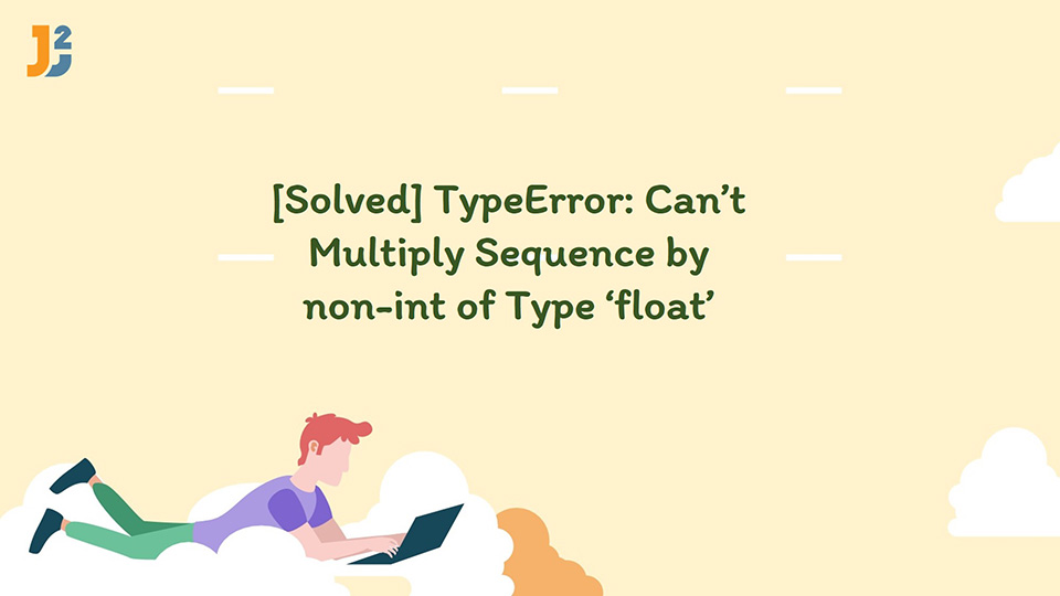 typeerror: can't multiply sequence by non-int of type 'float'