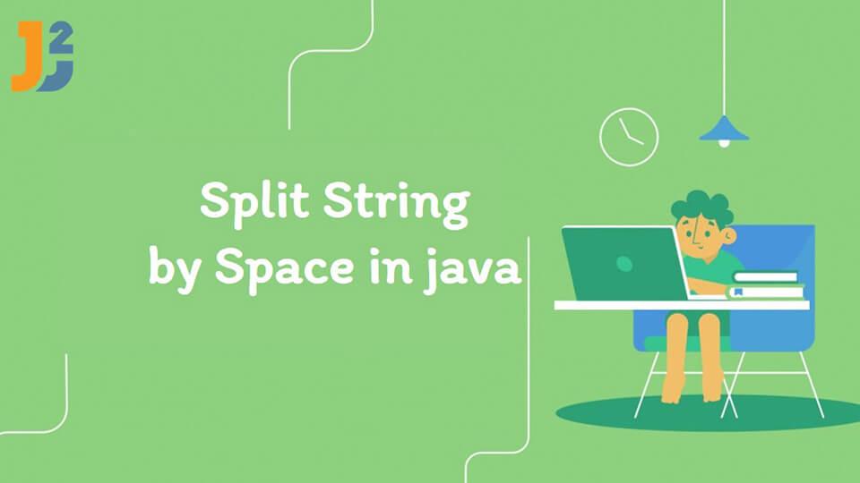 Java Split String by Space