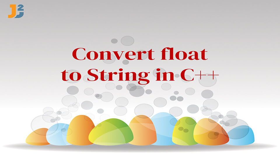 Convert float to String in C++
