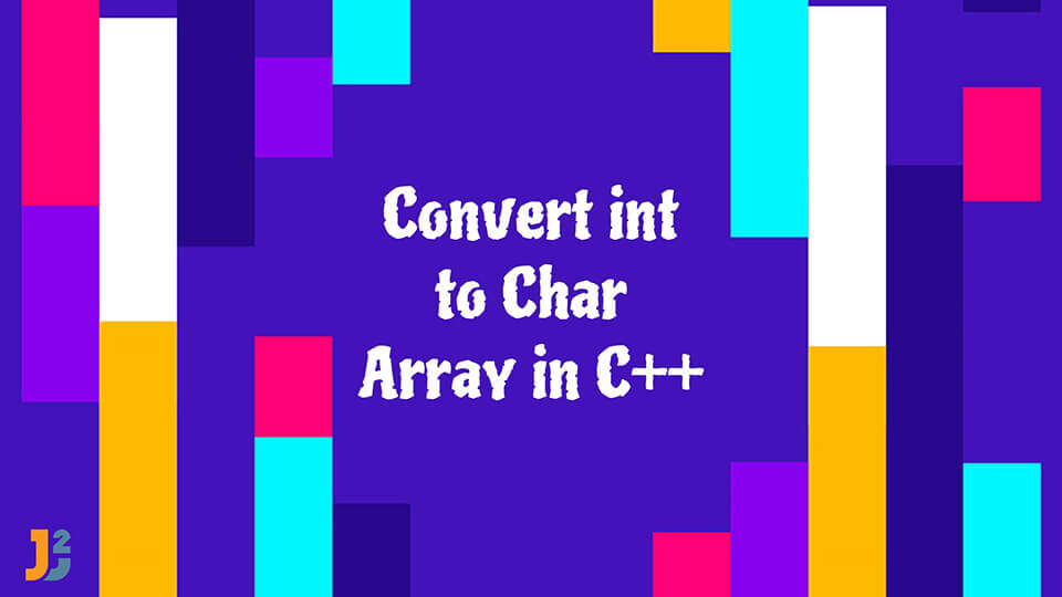 Convert int to char array in C++