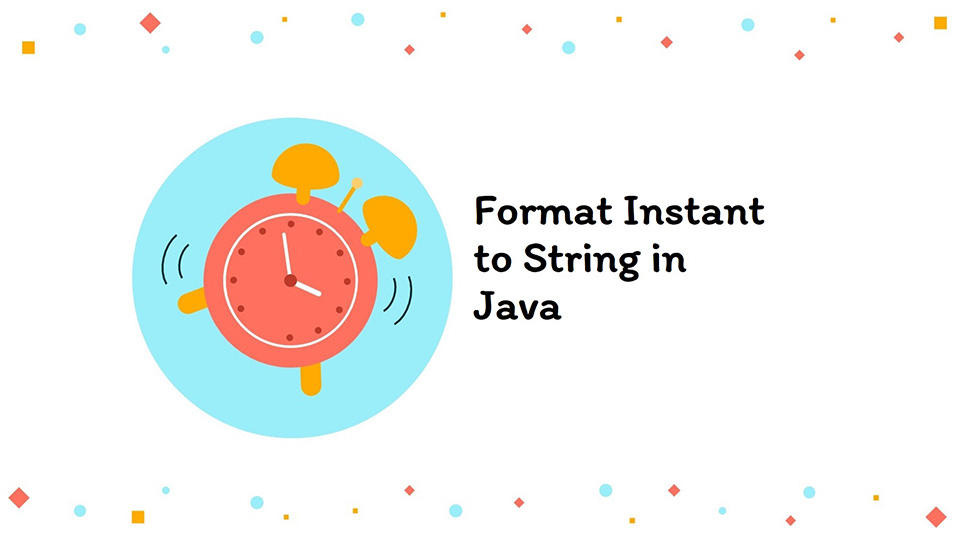 Format Instant to String in java