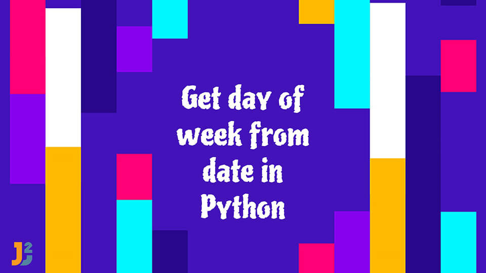 Get day of week in Python