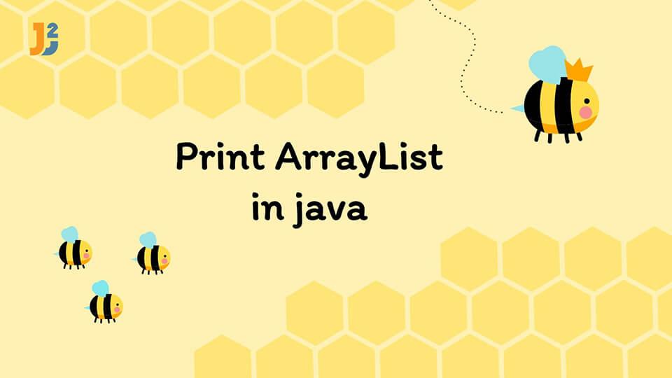 Print ArrayList in java
