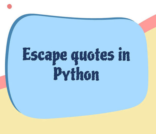 Escape quotes in Python