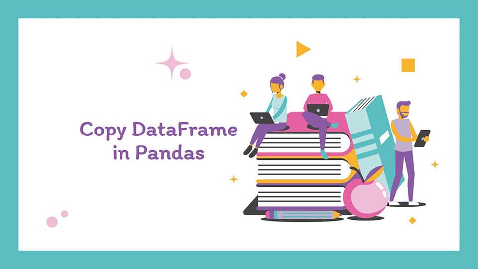 Copy DataFrame in Python