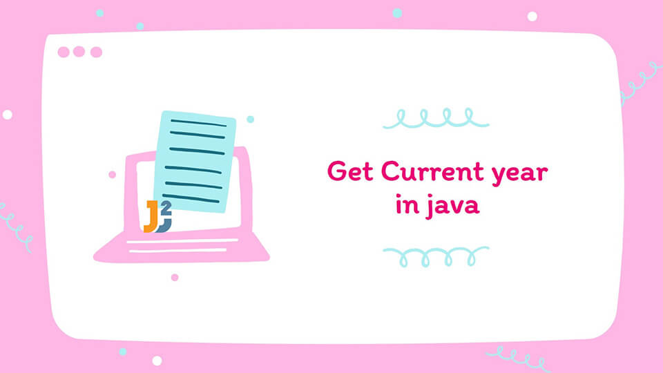 Get current year in java