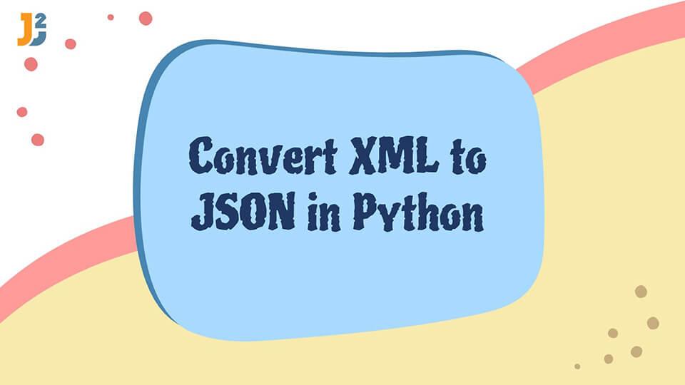 Python XML to JSON