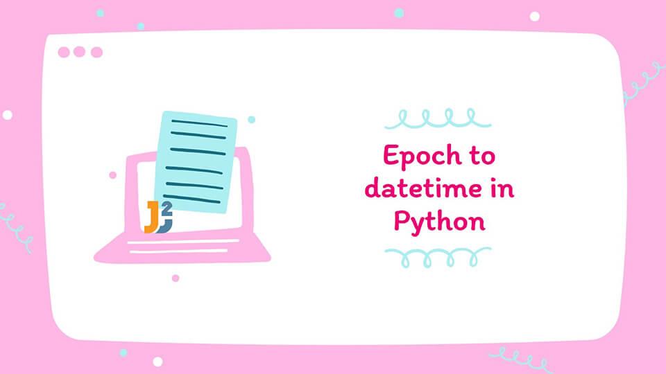 Epoch to datetime in Python
