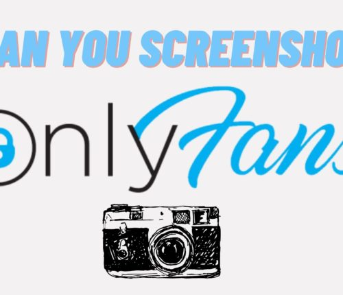 can you screenshot onlyfans