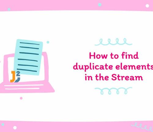 Find duplicate elements in the Stream