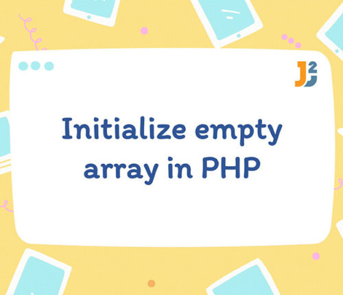 How to initialize empty array in PHP